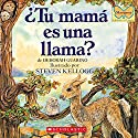Is Your Mama a Llama? (Spanish Edition) Audiobook by Deborah Guarino Narrated by Sandra Colmenares