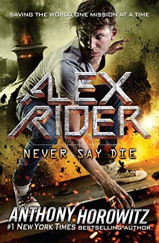 Never Say Die (Alex Rider) ()
