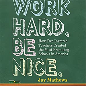 Work Hard. Be Nice. Hörbuch