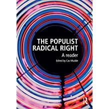 The Populist Radical Right: A Reader (Extremism and Democracy)