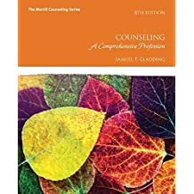 Counseling: A Comprehensive Profession with MyCounselingLab with Pearson eText -- Access Card Package (8th Edition...