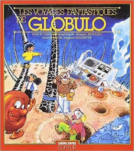 En ligne Les voyages fantastiques de Globulo pdf, epub