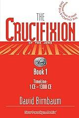 The Crucifixion (Book 1)