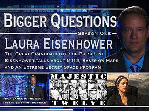 - Episode 6: Laura Eisenhower - Bases on Mars, MJ-12, calling on Humanity