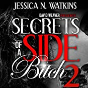 Secrets of a Side Bitch 2 | Jessica N. Watkins