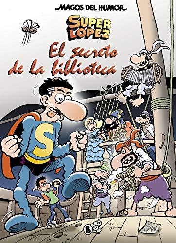 Superlópez. El secreto de la biblioteca (Magos del Humor 199) por Jan