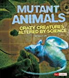 Mutant Animals, Sally Lee, 1476551278