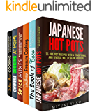 Authentic Meals and More Box Set (6 in 1): Japanese Hot Pots, Mexican Favorites, Southern Pressure Cooking, Chinese and Indian Meals Plus Spice Mixes from ... (Authentic Meals & Traditional Recipes)