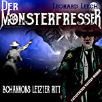 Bohannons letzter Ritt (Leonard Leech - Der Monsterfresser 7) | Georg Bruckmann