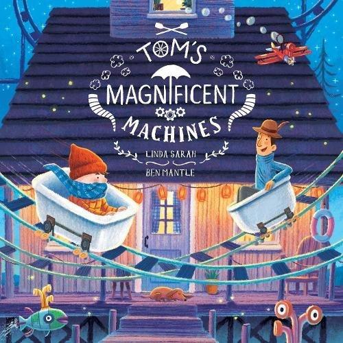 Tom's Magnificent Machines