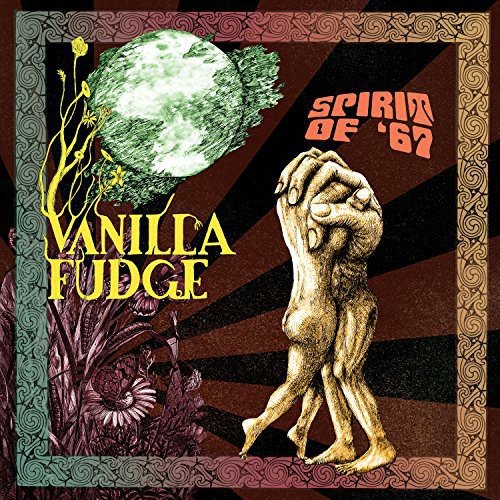 Spirit Of 67 (Vanilla Fudge Best Of Vanilla Fudge)