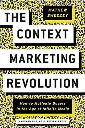 The Context Marketing Revolution