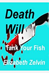 Death Will Tank Your Fish (Bruce Kohler Mysteries Book 9) Kindle Edition