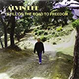 Alvin Lee: Still on the Road to Freedom [Vinyl LP] (Vinyl)
