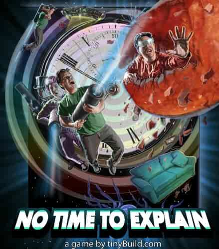 No Time to Explain [Download]