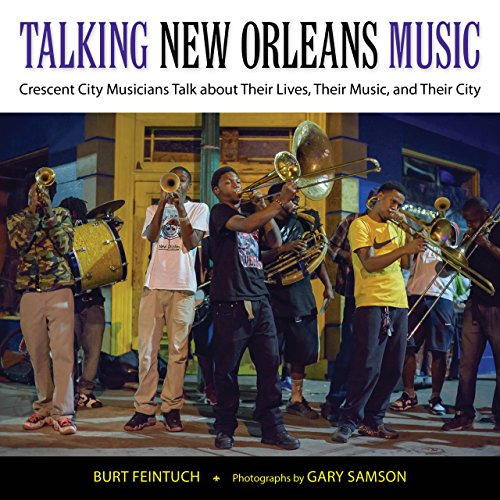 Music: Crescent City Musicians Talk about Their Lives, Their Music, and Their City (American Made Music Series) ()