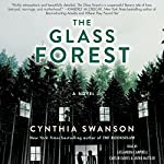 The Glass Forest: A Novel | Cynthia Swanson