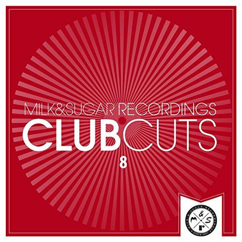 Milk & Sugar Club Cuts, Vol. 8