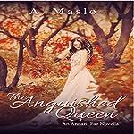 The Anguished Queen: An Annarii Fae Prequel Novella | A. Maslo