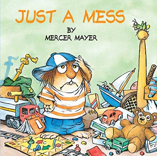 Just a Mess (Little Critter) (Look-Look) ()