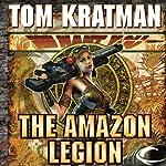 The Amazon Legion: Carrera, Book 4 | Tom Kratman