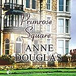Primrose Square | Anne Douglas