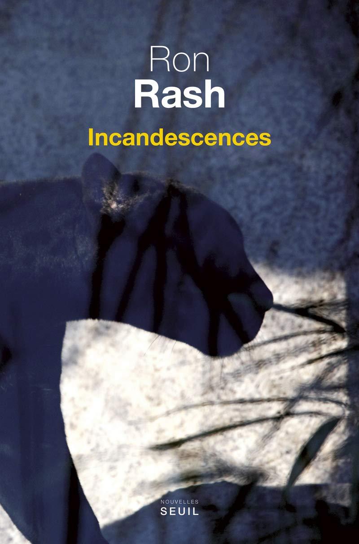 Incandescences (Cadre vert): Amazon.es: Rash, Ron, Reinharez ...