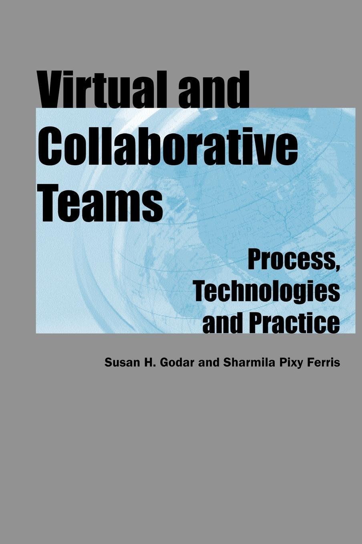 Virtual and Collaborative Teams ebook