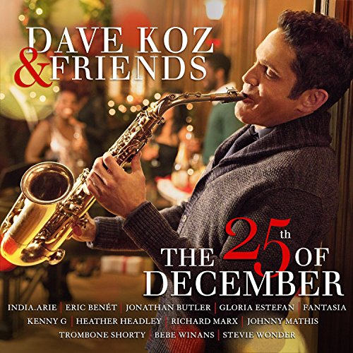 Stevie Wonder - Dave Koz & Friends The 25th Of December - Zortam Music