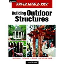Building Outdoor Structures