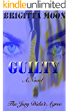 GUILTY: A Marston Thriller (A Marston Series Book 1)