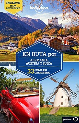 Lonely Planet En ruta por Alemania Austria Suiza (Travel Guide) (Spanish Edition)