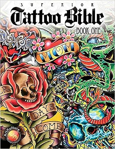 Superior Tattoo Bible: Book One (Tattoo U, ): Superior Tattoo ...