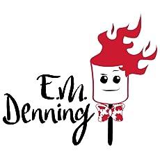 E. M. Denning