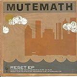Reset by Mutemath (2004-09-28)