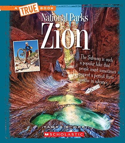 (Zion (True Books: National Parks))