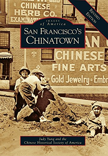 - San Francisco's Chinatown: A Revised Edition (Images of America)