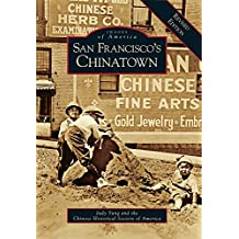 San Francisco's Chinatown: A Revised Edition (Images of America)