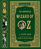 : The Annotated Wizard of Oz  (Centennial Edition)