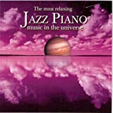 The Most Relaxing Jazz Piano Music In The Universe