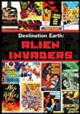 Destination Earth: Alien Invaders