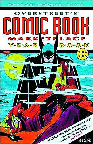 Amazon Overstreets Comic Book Marketplace Yearbook 2014 9781603601634 Robert M Overstreet Murphy Anderson Books