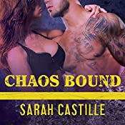 Chaos Bound: Sinner's Tribe Motorcycle Club Series, Book 4 | Sarah Castille