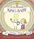 img - for His Royal Highness, King Baby: A Terrible True Story book / textbook / text book