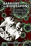 Barriers to Bioweapons: The Challenges of Expertise and Organization for Weapons Development (Cornell Studies in Security Affairs)