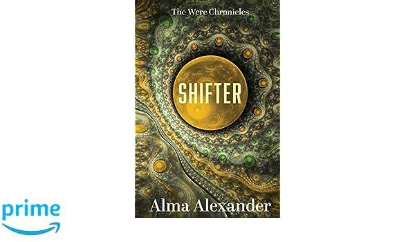 Shifter: Amazon.es: Alma Alexander: Libros en idiomas ...