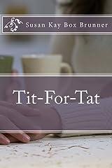 Tit-For-Tat Paperback