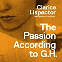 The Passion According to G.H. Audiobook by Clarice Lispector Narrated by Sofia Willingham