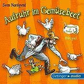 Aufruhr im Gemüsebeet (Pettersson und Findus Hörspiel) | Sven Nordqvist