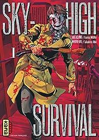 Sky-high survival, tome 1 par Tsuina Miura